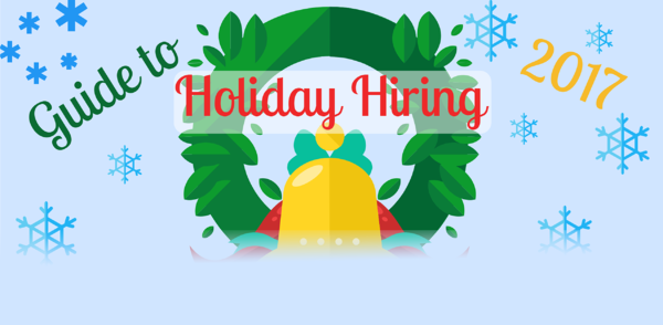 Guide to Holiday Hiring - Infographic